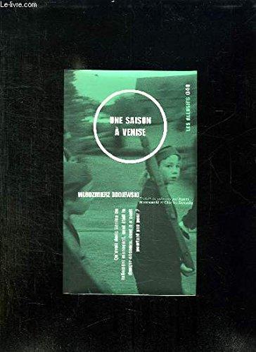 9782922868418: Une saison a Venise (French Edition)