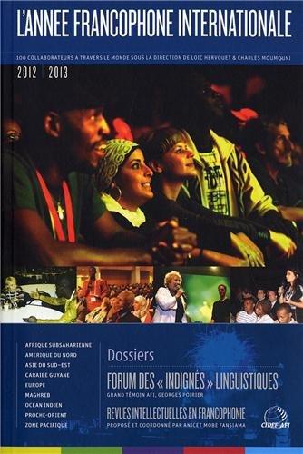 l'année francophone internationale 2012-2013 - forum des: Collectif