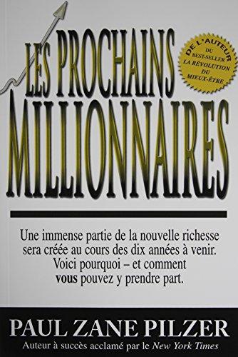 9782922882094: Les prochains millionnaires