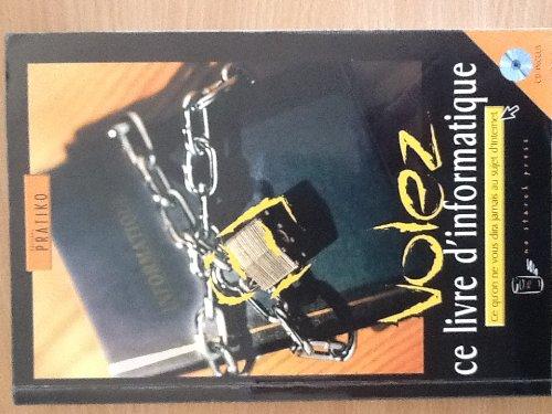 9782922889017: Volez ce livre d'informatique