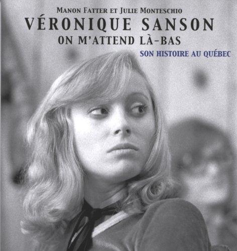 9782922889833: Véronique Sanson - Livre collection - On m'attend là-bas - Véronique Sanson au Québec