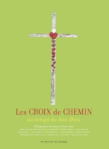 9782922892284: les croix de chemin au temps du bon Dieu