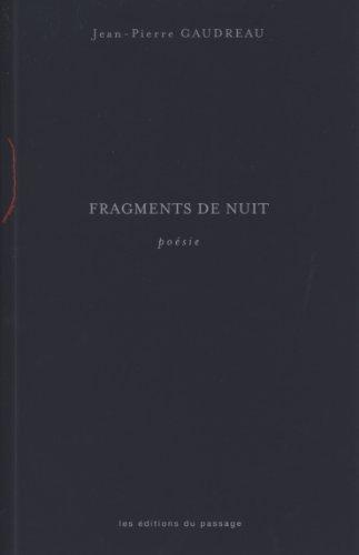 FRAGMENTS DE NUIT: GAUDREAU JEAN-PIERRE