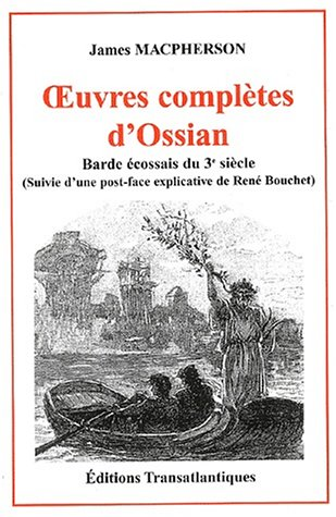 9782922941333: Oeuvres compl�tes d'Ossian : Barde �cossais du 3�me si�cle