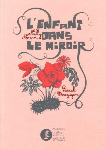 ENFANT DANS LE MIROIR (L'): ARCAN NELLY