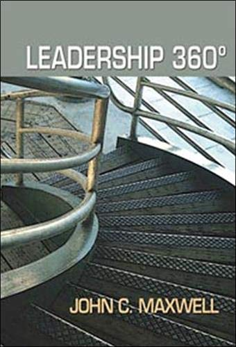Leadership 360 (French Edition) (2922969037) by Maxwell, John C.; Ouellette, Richard; Longpr, Paul