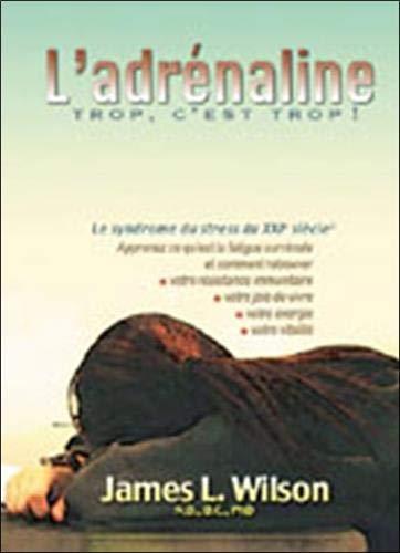 9782922969047: Ladrenaline, Trop, Cest Trop (French Edition)