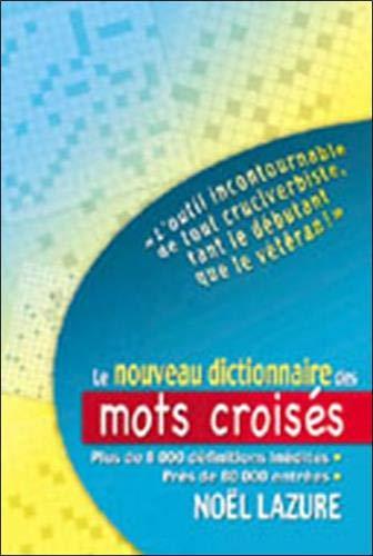 9782922969184: Le Nouveau Dictionnaire des Mots Croises (French Edition)