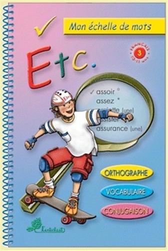 9782922998566: Etc, Mon échelle de mots, Cycle 3
