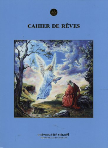 9782923097022: Cahier de rêves (French Edition)