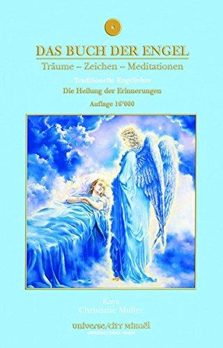 9782923097206: Das Buch der Engel - Die Heilung der Erinnerungen
