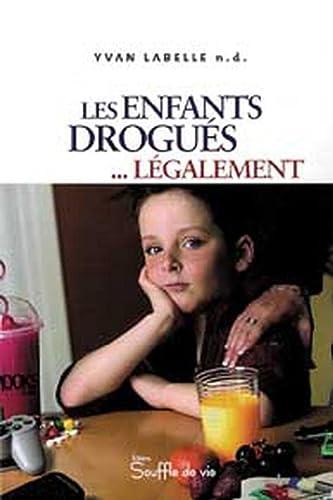 9782923122045: Enfants drogués légalement