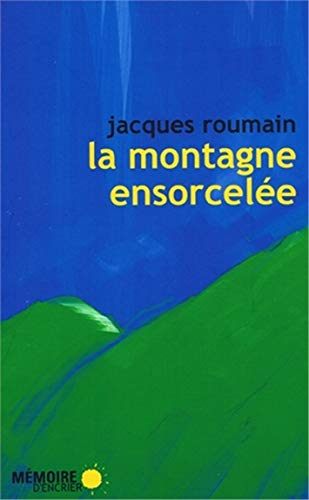 9782923153339: La Montagne Ensorcelee (French Edition)