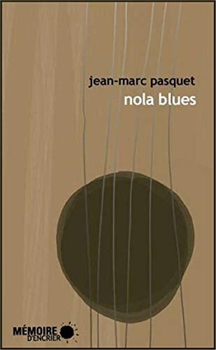 Nola Blues (French Edition): Pasquet Jean Marc