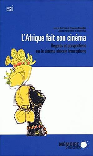 9782923153650: l'afrique fait son cinéma