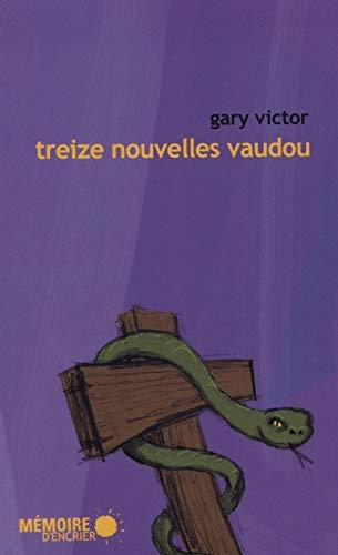 9782923153810: Treize Nouvelles Vaudou