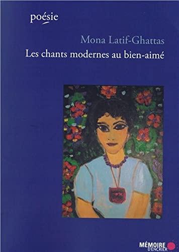 Chants modernes au bien-aim? (Les) [avec CD]: Latif-Ghattas, Mona