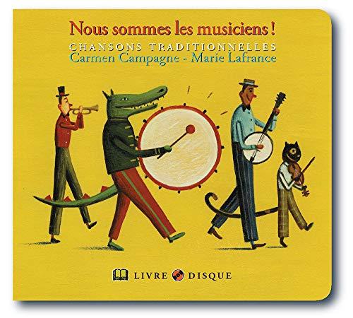 9782923163413: Nous Sommes Les Musiciens : Chansons Traditionnelles