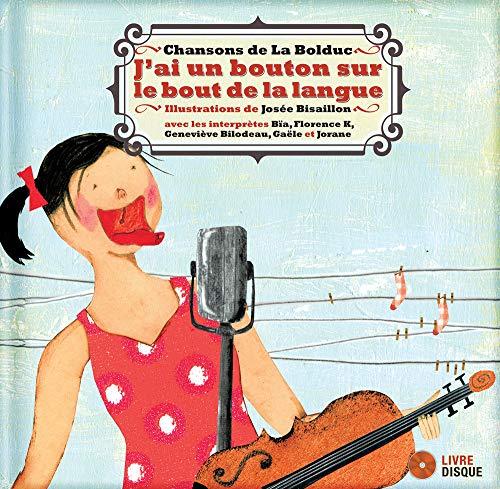 9782923163819: J'ai un bouton sur le bout de la langue (French Edition)