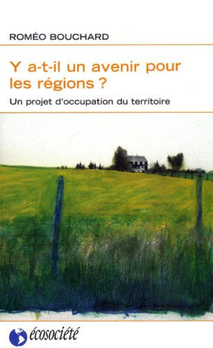 Y a-t-il un avenir pour les r?gions?: Nicolas Bouchard