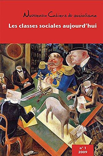 9782923165646: Les Classes Sociales Aujourd'Hui - les Nouveaux Cahiers du Socialisme N 1