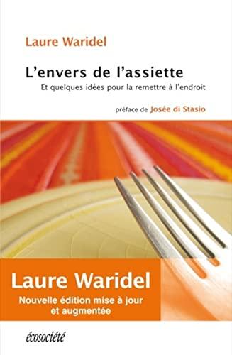 ENVERS DE L ASSIETTE -L- ET QUELQUE NED: WARIDEL LAURE