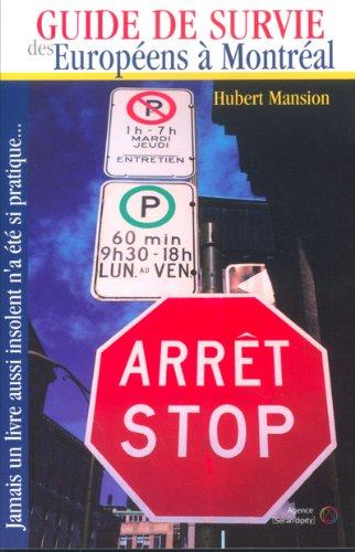 9782923175003: Guide de survie des Européens à Montréal