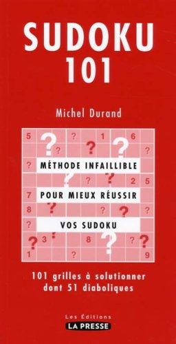 SUDOKU 101: Michel Durand