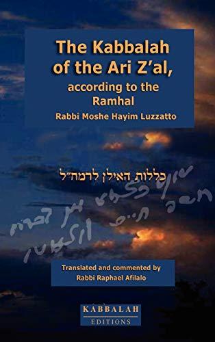 9782923241012: The Kabbalah of the Ari Z'al, According to the Ramhal