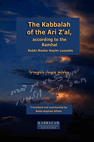9782923241036: The Kabbalah of the Ari Z'al according to the Ramhal