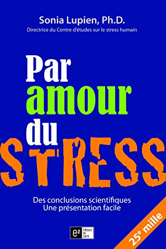 9782923335254: Par amour du stress