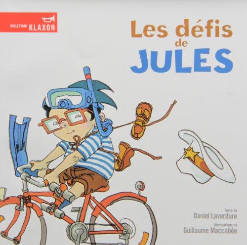 Les Défis de Jules: Laverdure, Daniel