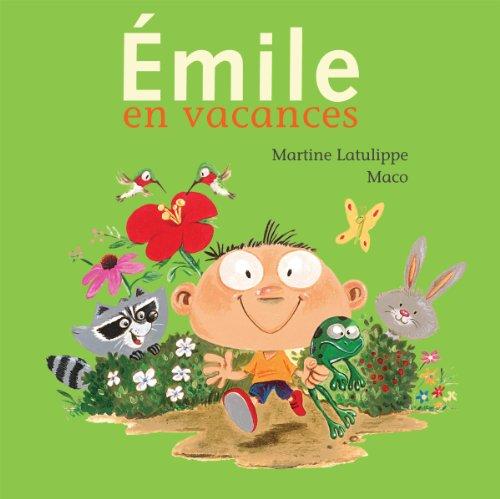 Émile en vacances: Latulippe, Martine