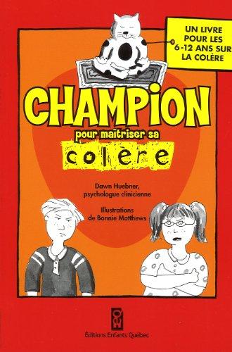 9782923347837: CHAMPION POUR MAITRISER SA COLERE