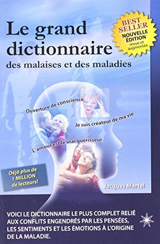 9782923364148: Grand dictionnaire des malaises et des maladies (le)