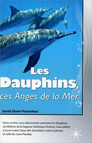 9782923364360: Les Dauphins, ces Anges de la Mer