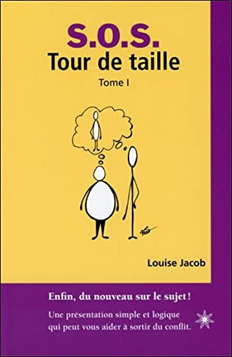 SOS TOUR DE TAILLE TOME 1: JACOB LOUISE
