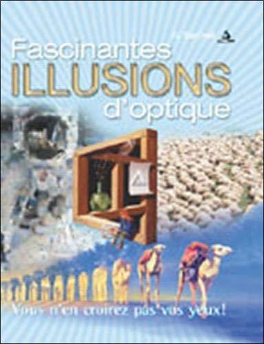 9782923372082: Fascinantes illusions d'optique