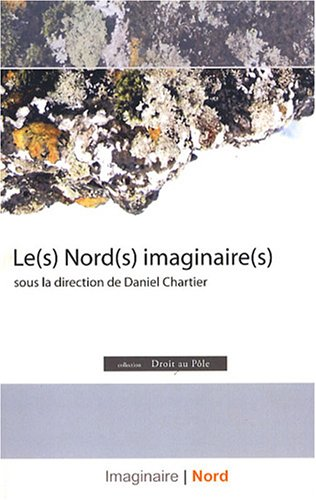 9782923385112: Les Nords imaginaires (French Edition)
