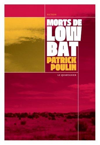 Morts de Low Bat: Poulin, Patrick