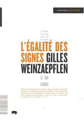 9782923400341: L Egalite des Signes (French Edition)