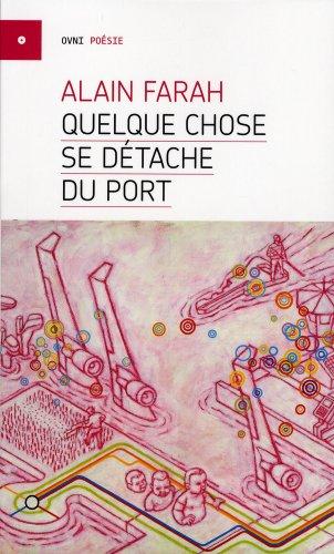 9782923400594: Quelque Chose Se Detache du Port