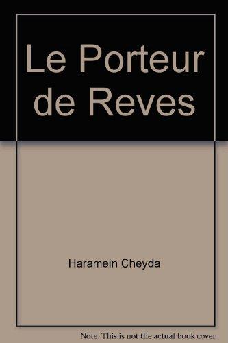 9782923518381: Le Porteur de Reves