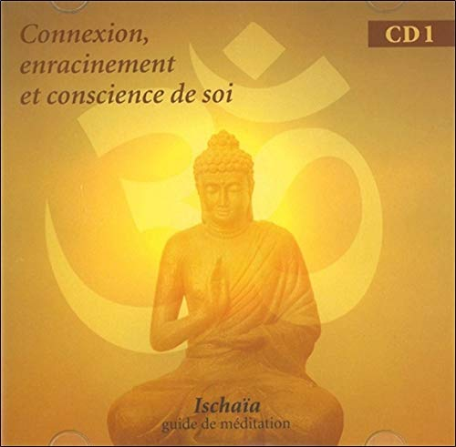 CONNEXION ENRACINEMENT CONSCIENCE - CD: ISCHAIA