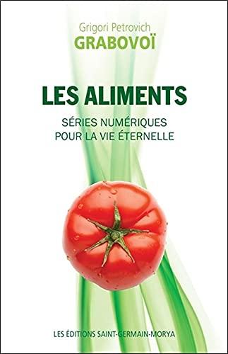 9782923568256: Les aliments : Séries numériques pour la vie éternelle: 107