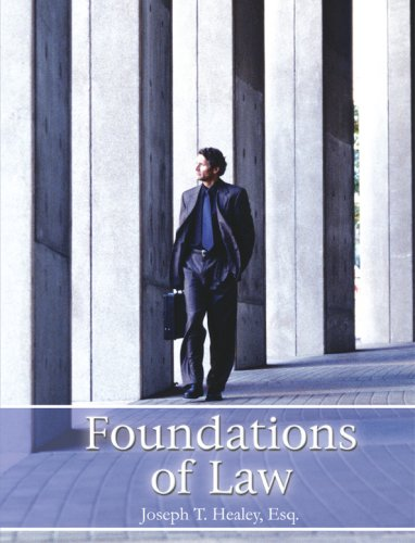 Foundations of Law: Joseph T. Healey,