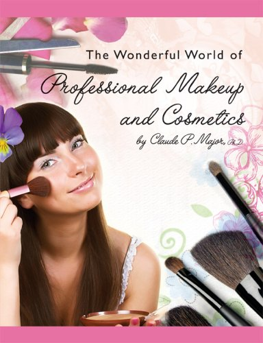 The Wonderful World of Professional Make-up and: Claude P. Major