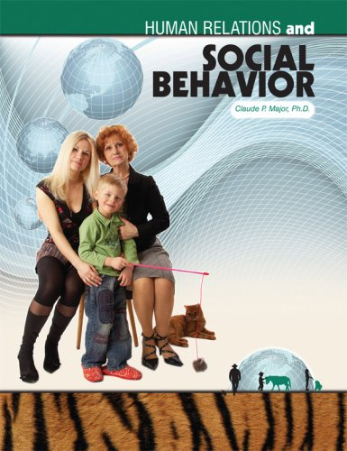 Human Relations and the Social Behavior Process: Claude P. Major