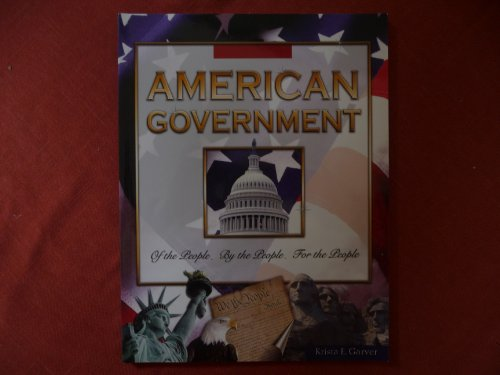 American Government : Of the People, By: Krista E. Garver
