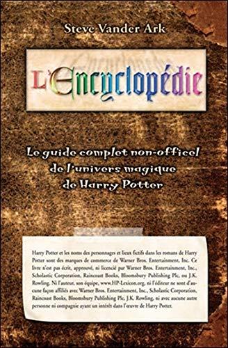 9782923640068: Encyclopédie - Guide complet univers magique de Harry Potter